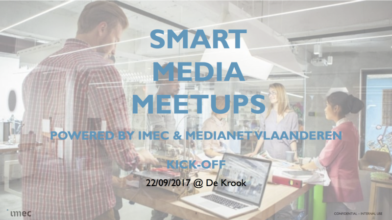 iMec Smart Media Meetups kick-off