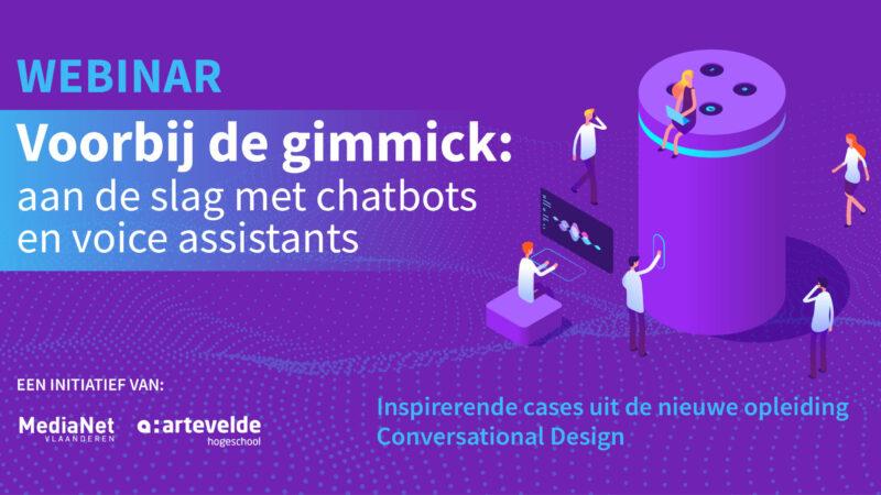 Webinar voorbij de gimmick: aan de slag met chatbots en voice assistants